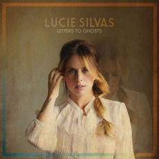 Letters To Ghosts mp3 Album by Lucie Silvas
