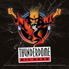 Thunderdome: Die Hard by Various Artists