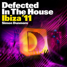 Defected In The House Ibiza '11: Mixed by Simon Dunmore by Various Artists