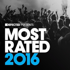 Defected Presents: Most Rated 2016 by Various Artists