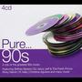 Pure... 90s