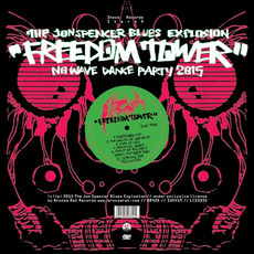 Freedom Tower: No Wave Dance Party 2015 mp3 Album by The Jon Spencer Blues Explosion