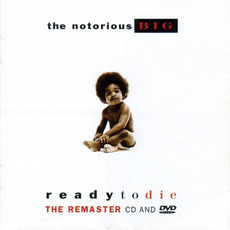 Ready to Die (Remastered) mp3 Album by The Notorious B.I.G.