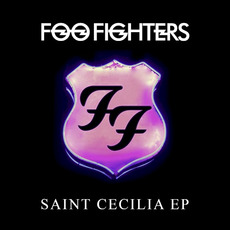 Saint Cecilia EP mp3 Album by Foo Fighters