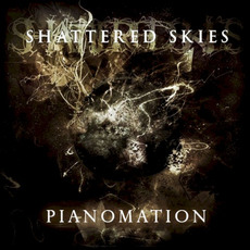 Pianomation mp3 Album by Shattered Skies