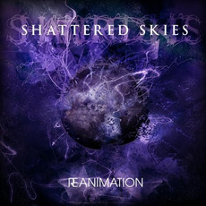 Reanimation mp3 Album by Shattered Skies