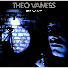 Bad Bad Boy mp3 Album by Theo Vaness