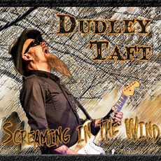 Screaming in the Wind mp3 Album by Dudley Taft