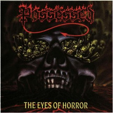The Eyes of Horror mp3 Album by Possessed
