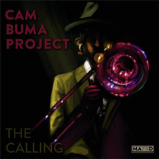 The Calling mp3 Album by Cam Buma Project