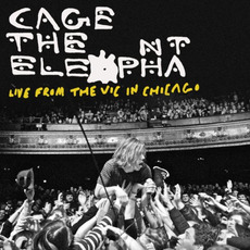Live From the Vic in Chicago mp3 Live by Cage The Elephant