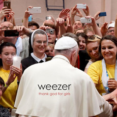 Thank God for Girls mp3 Single by Weezer