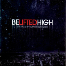 Be Lifted High mp3 Live by Bethel Music