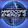 Hardcore Lives Presents... Hardcore Energy, Volume 6