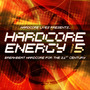Hardcore Lives Presents... Hardcore Energy, Volume 5