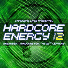 Hardcore Lives Presents... Hardcore Energy, Volume 2 mp3 Compilation by Various Artists