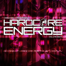 Hardcore Lives Presents... Hardcore Energy, Volume 8 mp3 Compilation by Various Artists