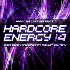 Hardcore Lives Presents... Hardcore Energy, Volume 4 mp3 Compilation by Various Artists
