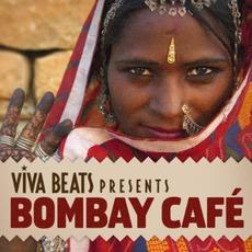 Viva! Beats Presents: Bombay Café mp3 Compilation by Various Artists