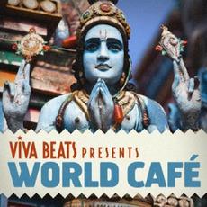 Viva! Beats Presents: World Café mp3 Compilation by Various Artists