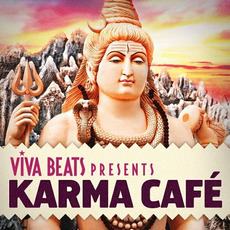 Viva! Beats Presents: Karma Café mp3 Compilation by Various Artists