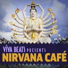 Viva! Beats Presents: Nirvana Café mp3 Compilation by Various Artists