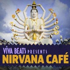 Viva! Beats Presents: Nirvana Café mp3 Compilation by Various Artists