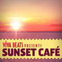 Viva! Beats Presents: Sunset Café