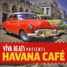 Viva! Beats Presents: Havana Café by Various Artists