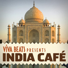 Viva! Beats Presents: India Café mp3 Compilation by Various Artists