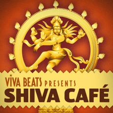 Viva! Beats Presents: Shiva Café mp3 Compilation by Various Artists