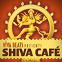 Viva! Beats Presents: Shiva Café