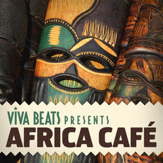 Viva! Beats Presents: Africa Café mp3 Compilation by Various Artists