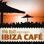 Viva! Beats Presents: Ibiza Café