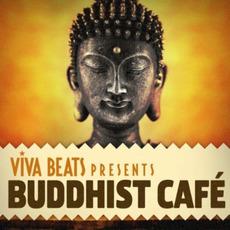 Viva! Beats Presents: Buddhist Café by Various Artists