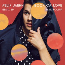 Book of Love (Remix EP) mp3 Album by Felix Jaehn