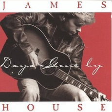 Days Gone By mp3 Album by James House