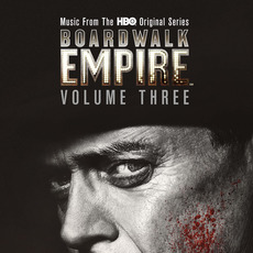 Boardwalk Empire, Volume 3: Music From the HBO Original Series mp3 Soundtrack by Various Artists