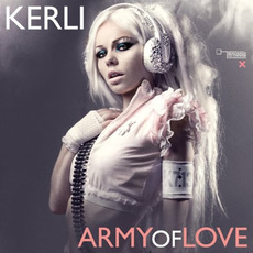 Army of Love mp3 Single by Kerli