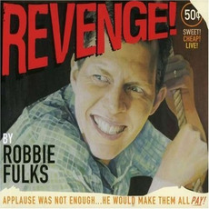 Revenge! mp3 Live by Robbie Fulks