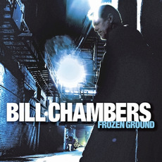 Frozen Ground mp3 Album by Bill Chambers
