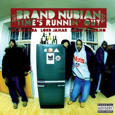 Time's Runnin' Out mp3 Album by Brand Nubian
