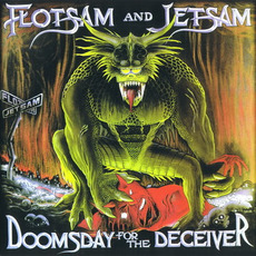 Doomsday for the Deceiver mp3 Album by Flotsam And Jetsam