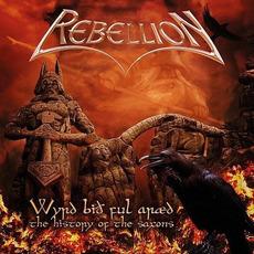 Wyrd Bið Ful Aræd - the History of the Saxons mp3 Album by Rebellion