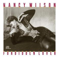 Forbidden Lover mp3 Album by Nancy Wilson