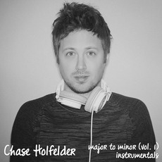 Major to Minor: Vol. 1 by Chase Holfelder