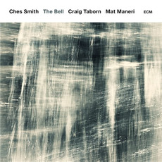 The Bell mp3 Album by Ches Smith