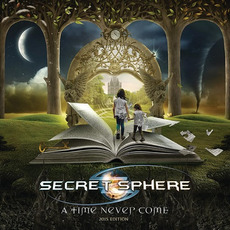 A Time Never Come (2015 Edition) (Japanese Edition) mp3 Album by Secret Sphere