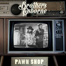 Pawn Shop mp3 Album by Brothers Osborne