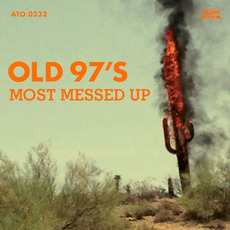Most Messed Up mp3 Album by Old 97's